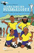 Buch: Samba tanzt der Fussballgott. Autor: Mirco Drewes