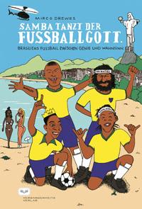 Cover Samba tanzt der Fußballgott